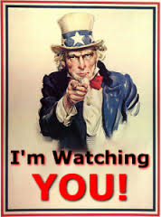 Uncle Sam is watching you and everyone else